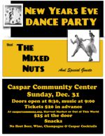 New Year's Eve Dance Party at the Caspar Community Center on Sunday, December 31st, 8:30 pm to 12:30 am