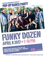 Pop-up Dance Party with Funky Dozen at the Caspar Community Center on Saturday, April 8, 7 - 10 pm
