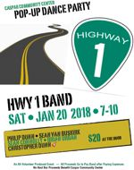 Pop-up Dance Party with Highway One at the Caspar Community Center on Saturday, January 20th, 7 - 10 pm