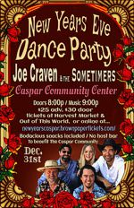 Caspar New Years Eve Dance Party is Monday, December 31, at 8:30 pm at Caspar Community Center